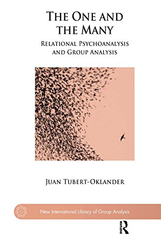 The One and the Many: Relational Psychoanalysis and Group Analysis (The New International Library of Group Analysis) (English Edition)