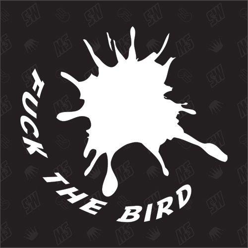fuck the bird - Sticker