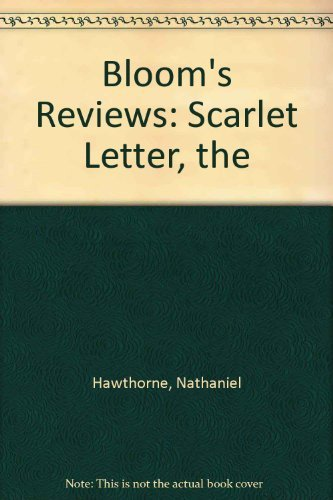 Download Nathaniel Hawthorne's the Scarlet Letter: Bloom's Reviews Comprehensive Research & Study Guides 0791041638