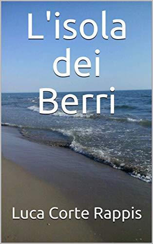 L'isola dei Berri (Italian Edition)