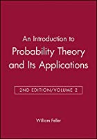 An Introduction to Probability Theory and Its Applications -Volume 2, 2nd Edition