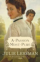Historical Romance - A Passion Most Pure