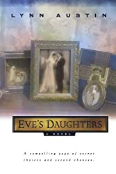 Lynn Austin - Eve's Daughters