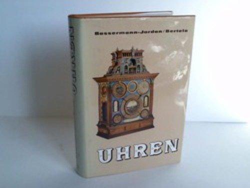 Uhren. Ein Handbuch für Sammler und Liebhaber