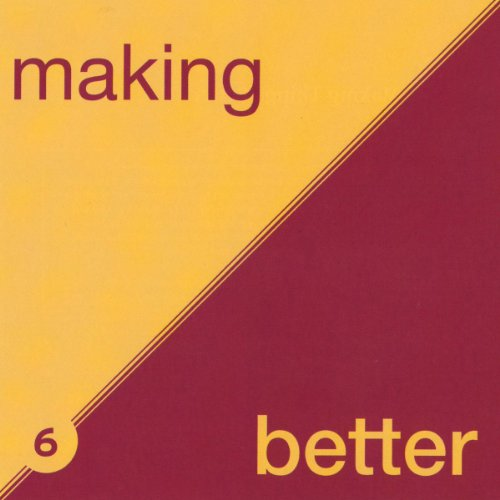 Making Things Better: Interest and Confidence audiobook cover art