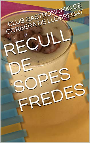 RECULL DE SOPES FREDES (Catalan Edition)