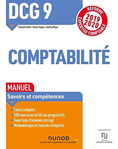 DCG 9 Comptabilité - Manuel : Réforme 2019-2020 (DCG 9 - Introduction à la comptabilité - DCG 9)