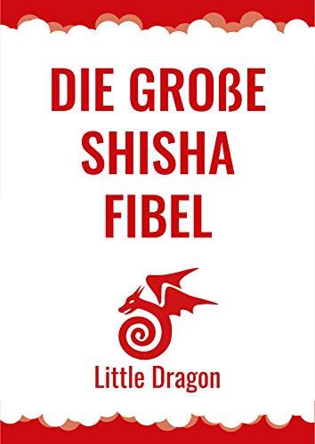 Die Große Shisha Fibel