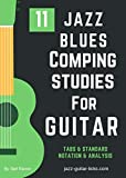 11 Jazz Blues Comping Studies - Guitar Method - Mastering Chord Voicings and Blues Progressions (English Edition)