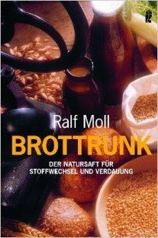 Brottrunk: Der Natursaft für Stoffwechsel und Verdauung ( 13. September 2006 )