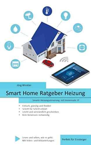 Smart Home Ratgeber Heizung: Smarte Heizungssteuerung mit Homematic IP