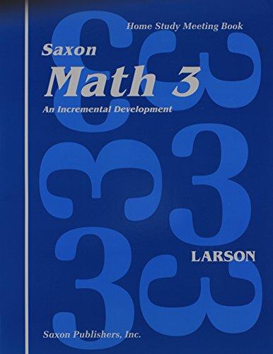 Saxon Math 3: An Incremental Development, Home Study Meeting Book