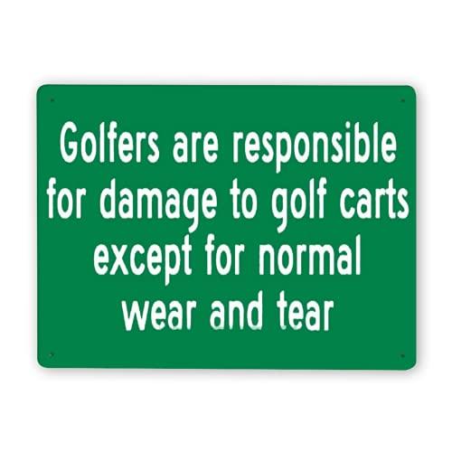 Señal de aviso Señal de advertencia,Letrero de campo de golf Los golfistas son responsables de los daños a los carros de golf,excepto por el desgaste normal,Señales de tráfico 8x12 Inch