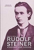 Rudolf Steiner: Kindheit und Jugend (1861-1884)