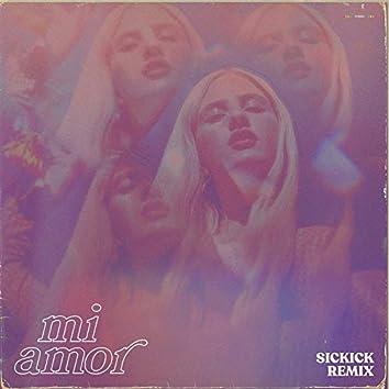 Mi Amor (Sickick Remix)