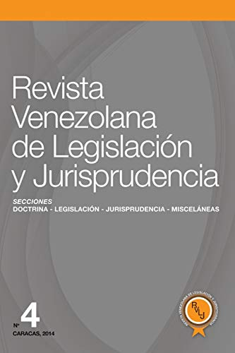 Revista Venezolana de Legislación y Jurisprudencia Nº 4の詳細を見る