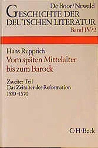 Geschichte der deutschen Literatur von den Anfängen bis zur Gegenwart, Bd.4/2, Die deutsche Literatur vom späten Mittelalter bis zum Barock