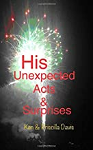 His Unexpected Acts and Surprises