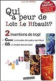 Qui a peur de Loïc Le Ribault ? (+1 DVD)