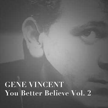 You Better Believe, Vol. 2