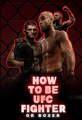 How to be UFC MMA fighter Or Boxer: ( Ultimate Fighting Championship ) (English Edition)
