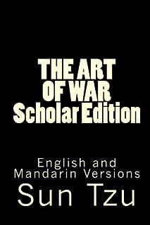 THE ART OF WAR Scholar Edition: English and Mandarin Versions