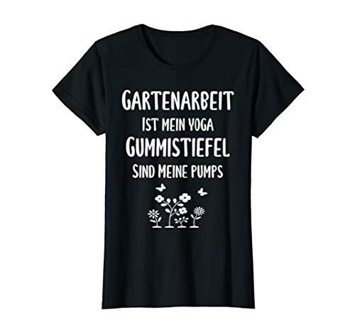 Damen Gartenarbeit ist mein Yoga Gummistiefel sind meine Pumps T-Shirt