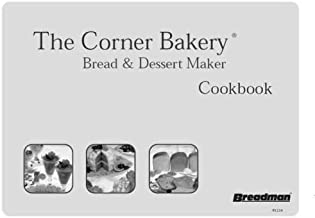 Corner Bakery Cook Book-Breadman TR888 Toastmaster 1183N-72 pages recipe