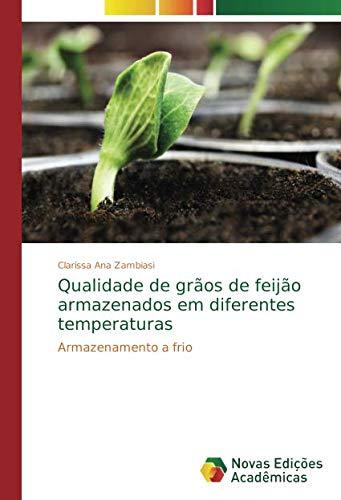 Qualidade de grãos de feijão armazenados em diferentes temperaturas: Armazenamento a frio