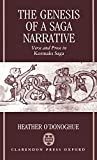 The Genesis of a Saga Narrative: Verse and Prose in Kormaks Saga (Oxford English Monographs) - Heather O'Donoghue