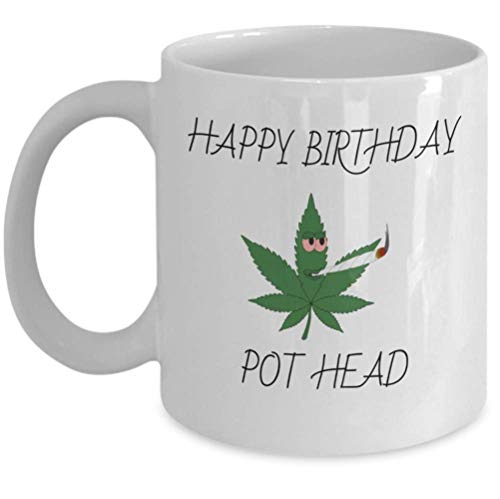 WEED Leaf Coffee Mug Happy Birthday Pot Head Wake And Bake Marijuana 420 Present Funny Cannabis Symbol For Stoner Girl Boy Unique Ganja Rastafarian THC Smoker 11oz Ceramic Tea Cup BQ67FF