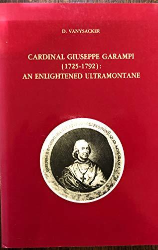 Cardinal Giuseppe Garampi (1752-1792): an Enlightened Ultramontane