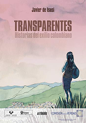 Transparentes. Historias del exilio colombiano (Sillón Orejero)