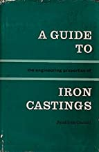 A Guide to the Engineering Properties of Iron Castings