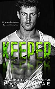 KEEPER: A Second Chance Standalone Romance by [Harloe Rae]