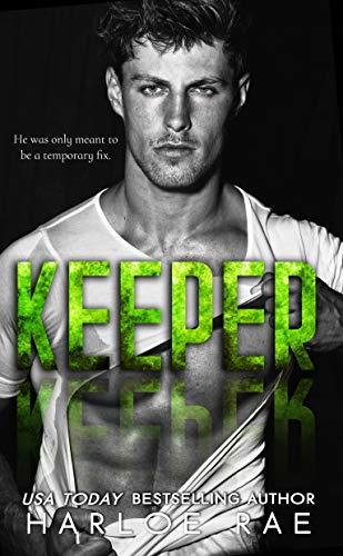 KEEPER: A Second Chance Standalone Romance