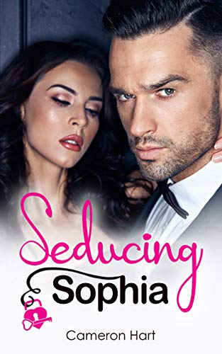 Seducing Sophia by Cameron Hart