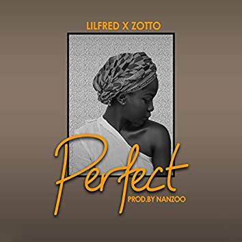 Perfect (feat. Zotto)