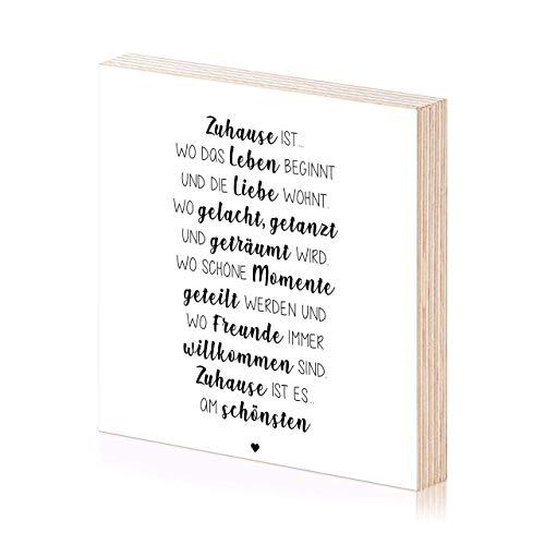 Zuhause Kunstdruck Holzbild 15x15 zum Hinstellen oder Aufhängen als Geschenk-Idee zum Einzug Einweihung Einweihungsgeschenk Richtfest Wand-Deko Wand-Bild