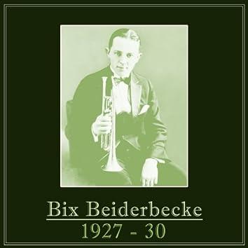 Bix Beiderbecke 1927 - 30