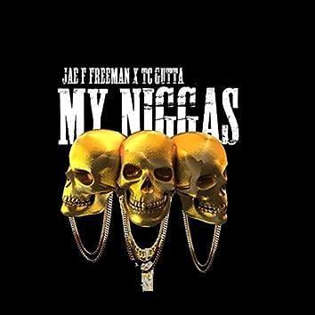 My Niggas (feat. Jaefreemen)