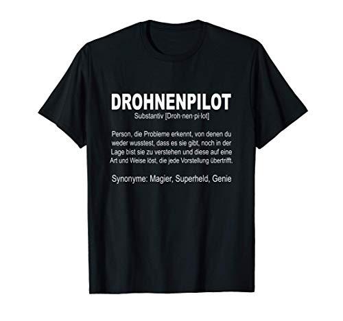 Drohnenpilot Definition Drohne Copter Magier Superheld Genie T-Shirt