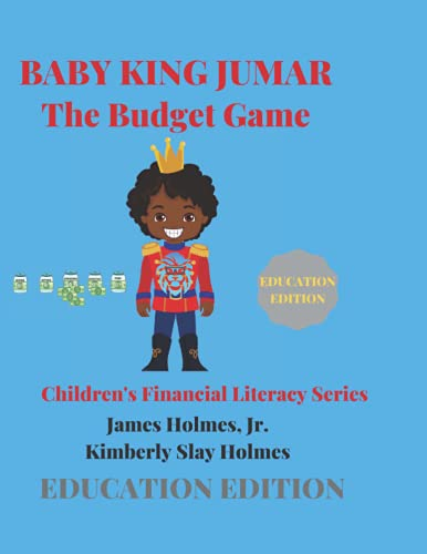 BABY KING JUMAR THE BUDGET GAME: EDUCATION EDITION