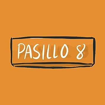 Pasillo 8 (Banda Sonora Original)