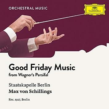 Wagner: Parsifal: Good Friday Music