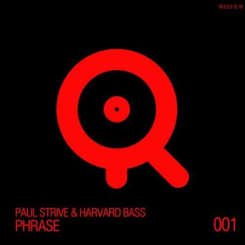 Paul Strive & Harvard Bass