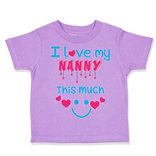 Custom Toddler T-Shirt I Love My Nanny This Much Grandmother Grandma Cotton Boy & Girl Clothes Funny Graphic Tee Lavender Design Only 3T