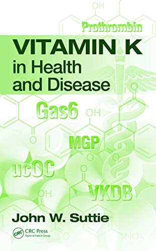 Vitamin K in Health and Disease (Oxidative Stress and Disease) (English Edition)