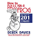 How to Pass for a Frog with their Top 201 Favourite Words and Phrases