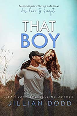That Boy: A Small Town, Friends-to-Lovers Romance (That Boy Series Book 1)